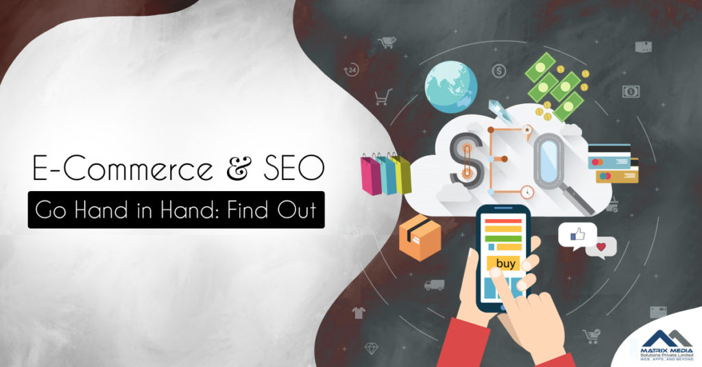 E-Commerce and SEO Go Hand in Hand: Find Out