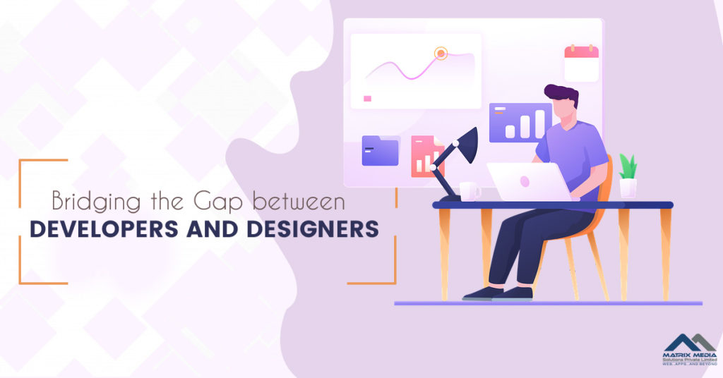 Bridging the Gap between Developers and Designers: How the Front End Developers Can Help