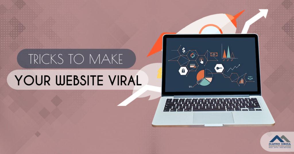 Tricks to Make Your Website Viral