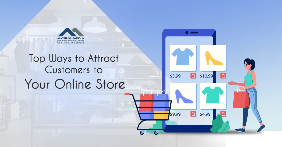 Top Ways to Attract Customers to Your Online Store