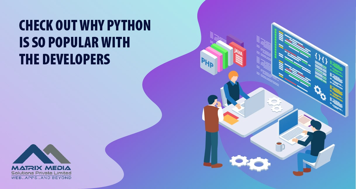 Check Out Why Python Is So Popular With the Developers