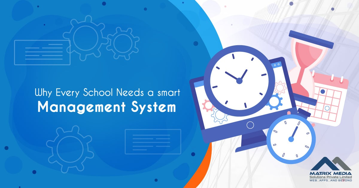 Why Every School Needs a smart Management System