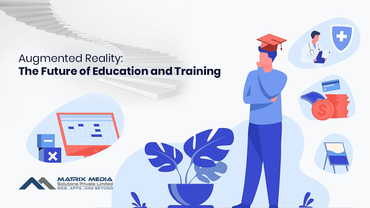 Augmented Reality: The Future of Education and Training