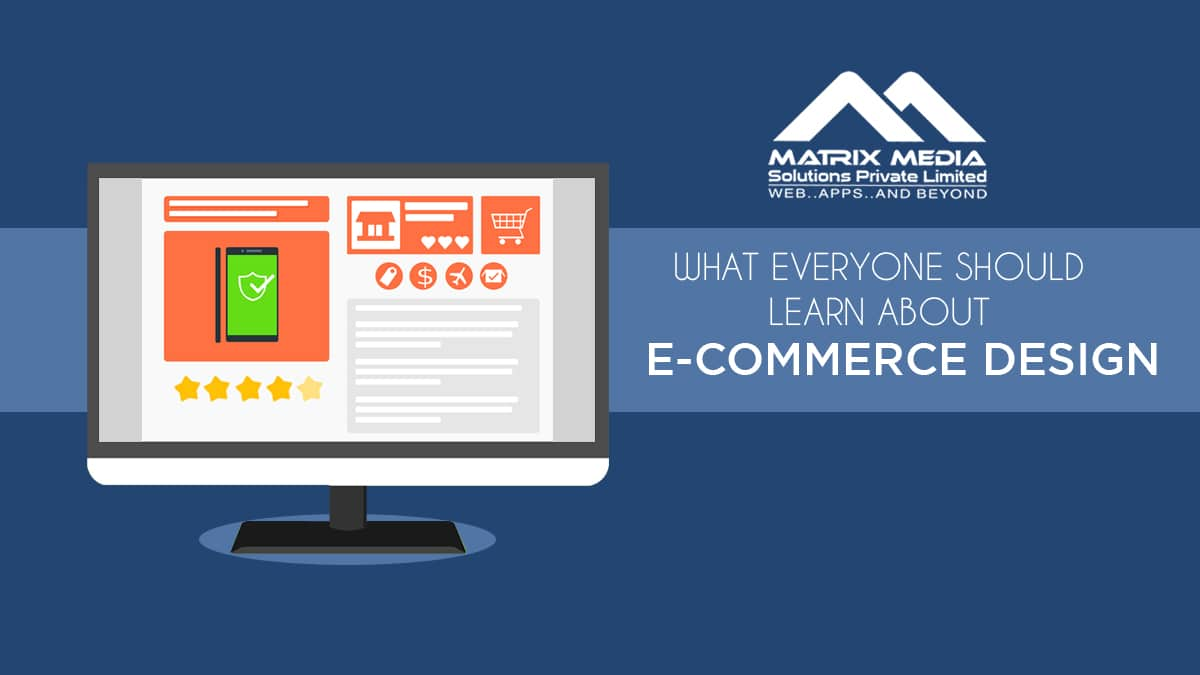 What Everyone Should Learn About E-Commerce Design
