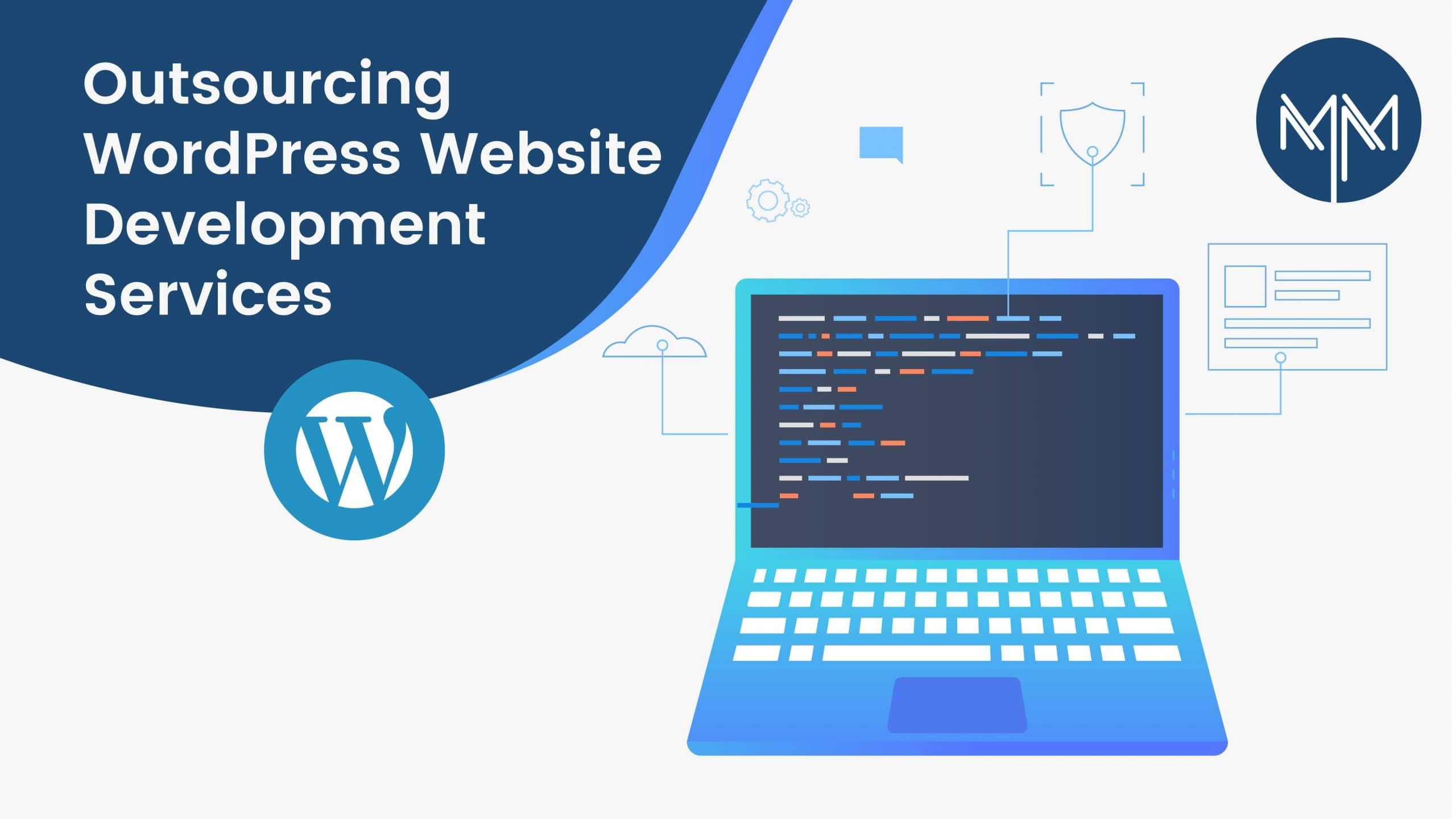 Outsourcing WordPress Website Development Services